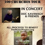 Water Project Fundraiser - Doc Kavanagh's 100 Churches Tour