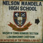 The Water Project: Lokomasama, Musiya, Nelson Mandela Secondary School -  School Sign Board