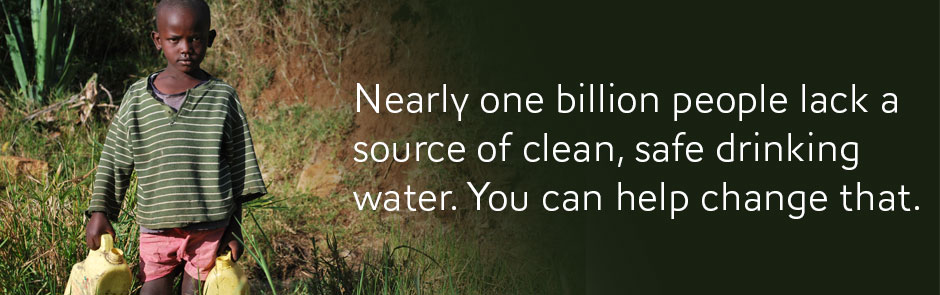 One billion people lack access to clean drinking water